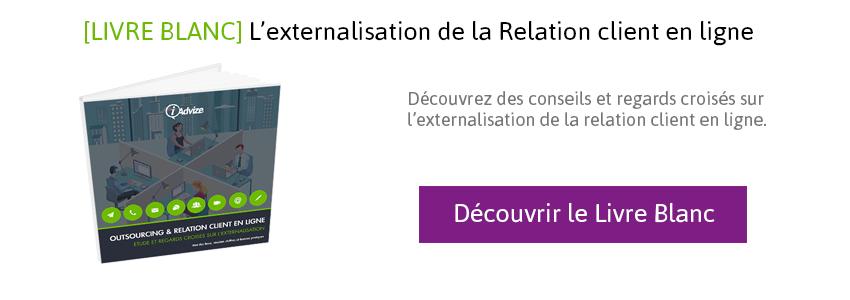 Je souhaite découvrir le livre blanc sur l'externalisation de la relation client en ligne