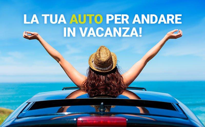Auto a noleggio per le tue vacanze