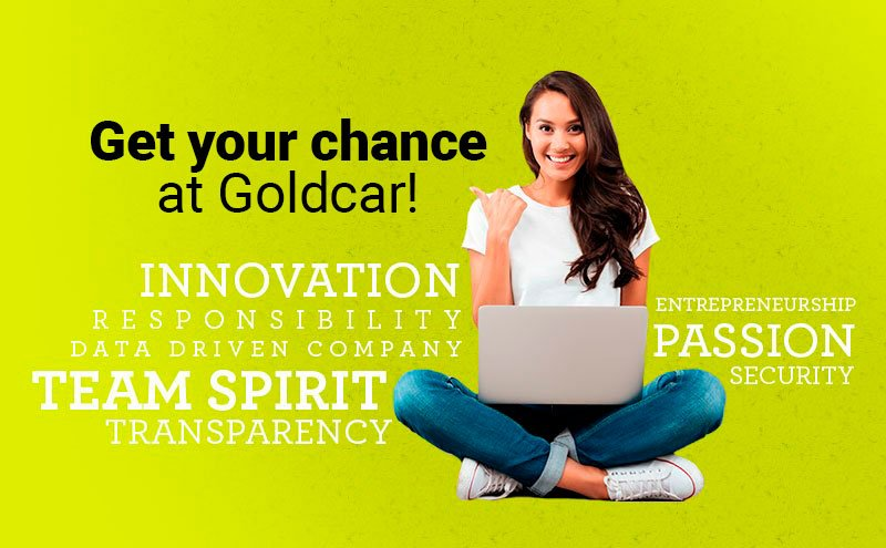 Do you want to work at Goldcar? - We are looking for talent