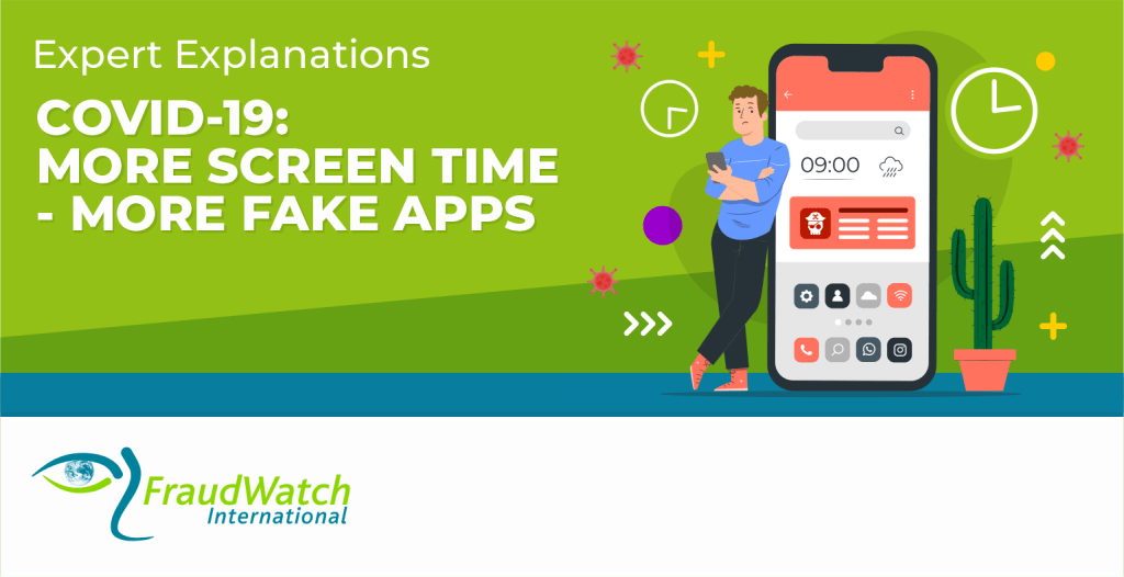 Expert Explanations COVID-19 More Screen Time More Fake Apps