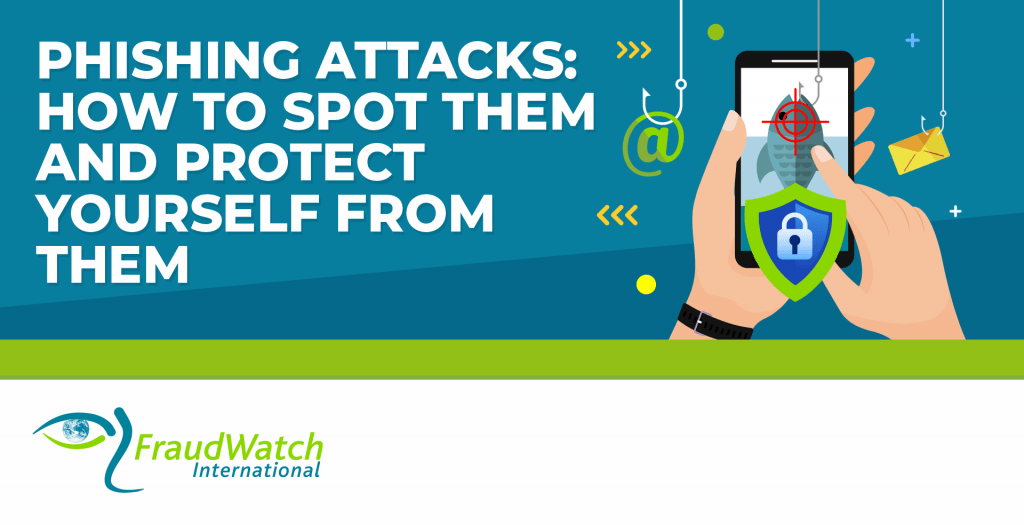 Phishing Attacks How to Spot Them and Protect Yourself From Them