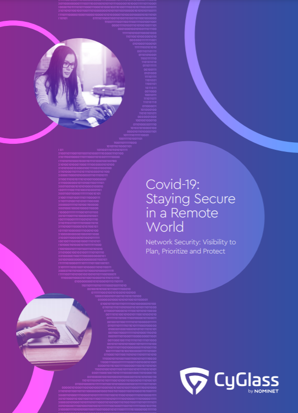 CyGlass Covid-19 Staying Secure in a Remote World