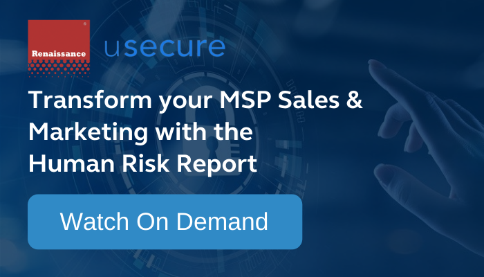 Transform your MSP Sales & Marketing with the Human Risk Report