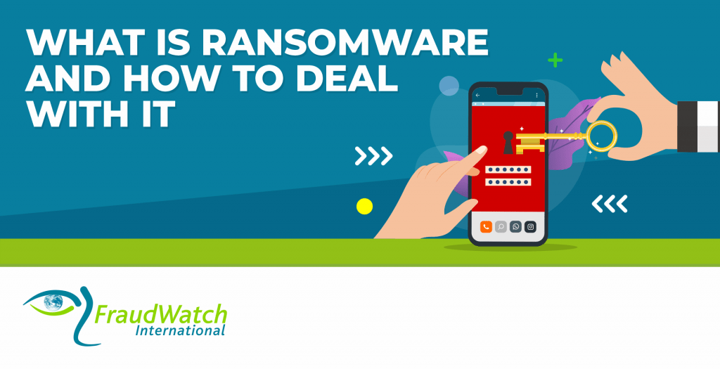 What is Ransomware and How to Deal With It