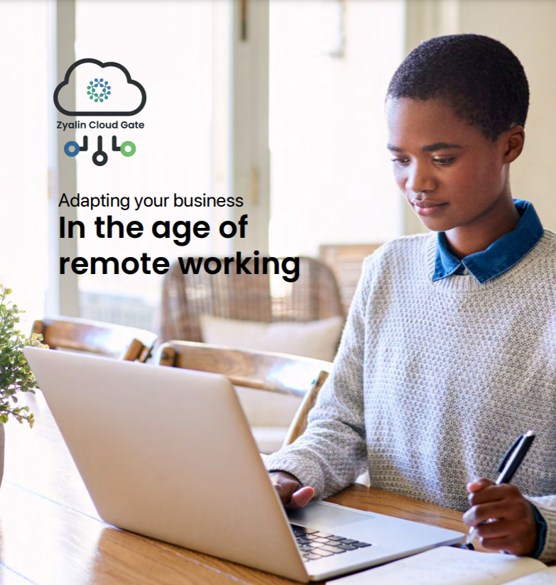Zyalin adapting your business in the age of remote working