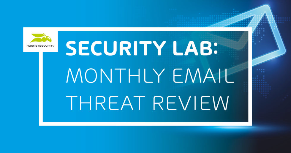 Security Lab Monthly Email Threat Review