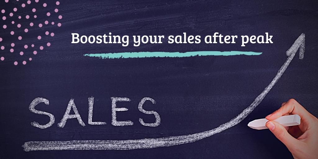 Boosting your sales after peak