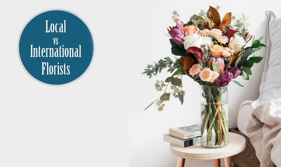 Local vs International Florists