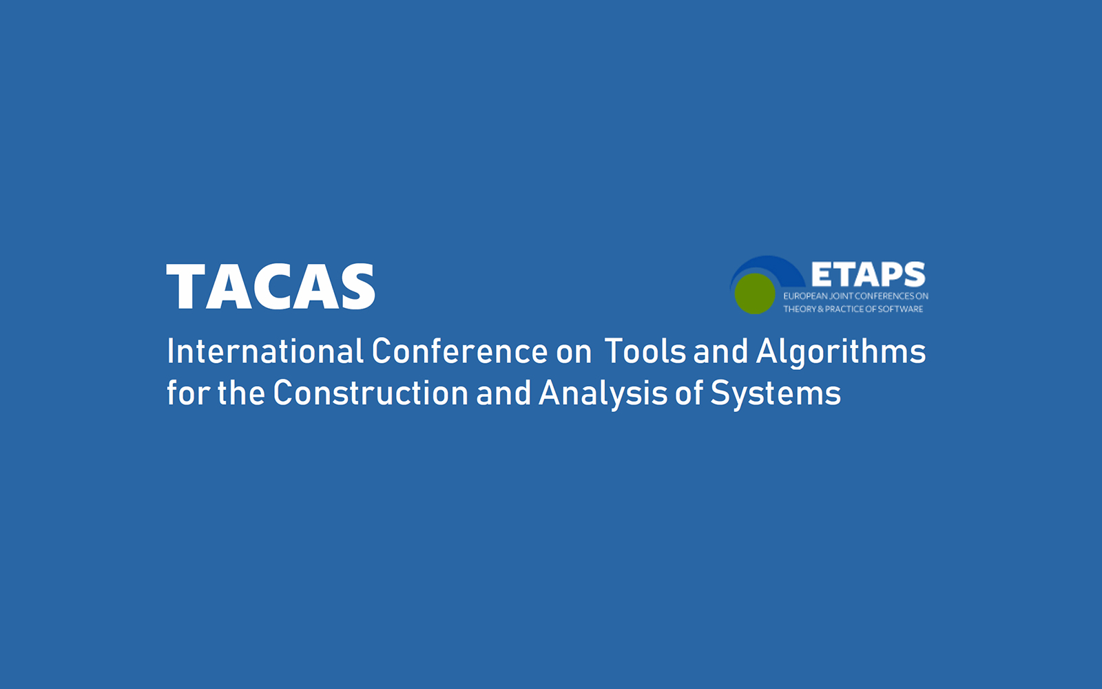 The International Conference on Tools and Algorithms for the Construction and Analysis of Systems  banner