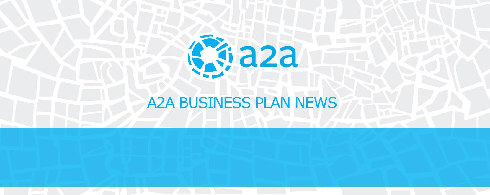 A2A Business Plan News