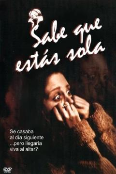 Poster Sabe que Estás Sola