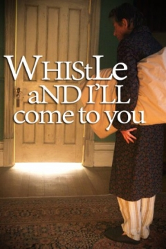 Poster Whistle and I'll Come to You