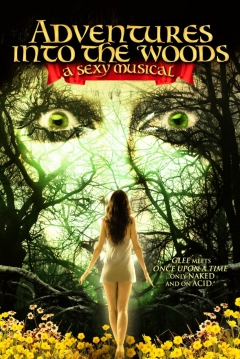 Poster Adventures into the Woods: A Sexy Musical