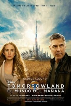 Poster Tomorrowland (El Mundo del Mañana)