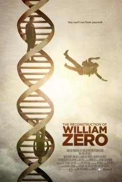 Poster The Reconstruction Of William Zero