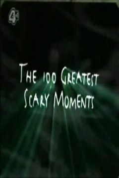 Poster The 100 Greatest Scary Moments