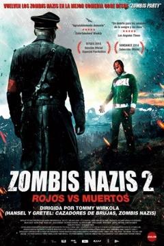 Poster Zombis Nazis 2: Rojos vs Muertos