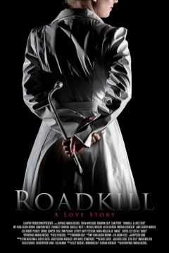 Poster Roadkill: A Love Story