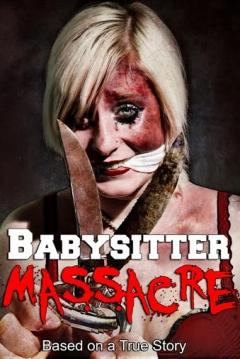 Poster Babysitter Massacre
