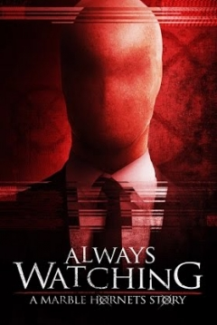 Poster Always Watching: A Marble Hornets Story