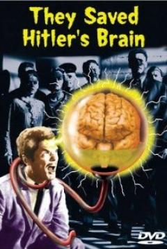 Ficha They Saved Hitler's Brain