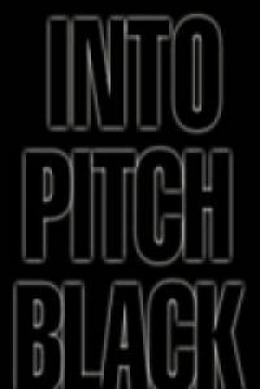 Poster Into Pitch Black