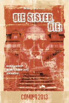 Poster Die Sister, Die!