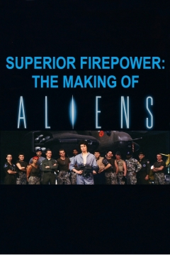 Poster Superior Firepower: The Making of 'Aliens'