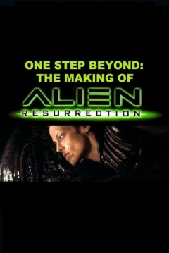 Poster One Step Beyond: The Making of 'Alien: Resurrection'