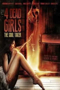 Poster 4 Dead Girls: The Soul Taker
