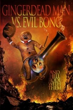 Poster Gingerdead Man Vs. Evil Bong