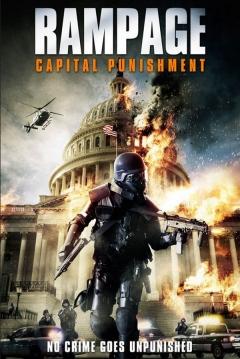 Ficha Rampage 2: Capital Punishment
