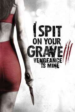 Poster I Spit on Your Grave 3