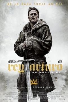 Poster Rey Arturo: La Leyenda de Excálibur