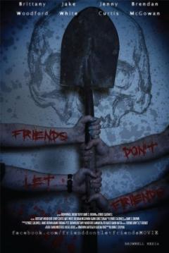 Poster Friends Don't Let Friends