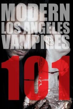 Poster 101: Modern Los Angeles Vampires