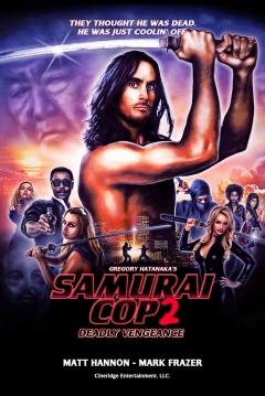 Poster Samurai Cop 2: Deadly Vengeance