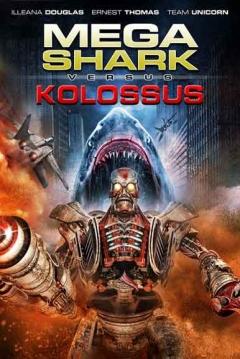Poster Megatiburón contra Kolossus