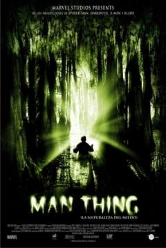 Poster Man Thing: La Naturaleza del Miedo