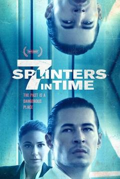 Poster 7 Splinters In Time