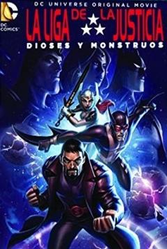 Poster La Liga de la Justicia: Dioses y Monstruos