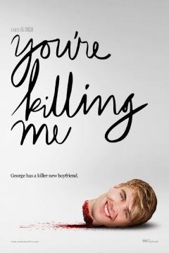 Poster You're Killing Me