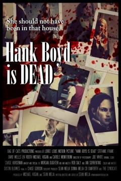 Poster Hank Boyd Is Dead