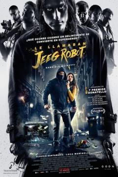 Poster Le Llamaban Jeeg Robot
