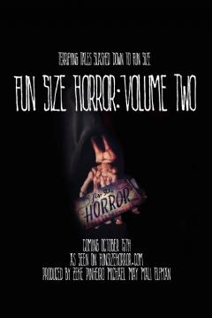 Poster Fun Size Horror: Volume Two