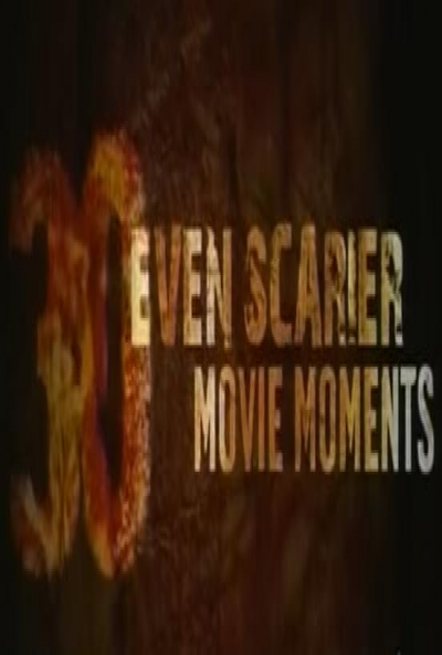 Poster 30 Even Scarier Movie Moments
