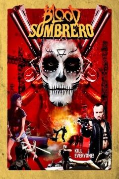 Poster Blood Sombrero