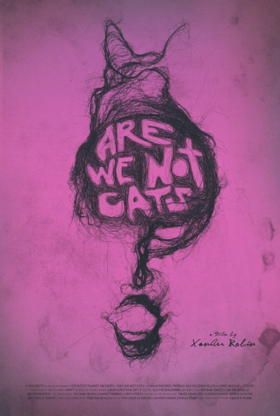 Poster Are We Not Cats