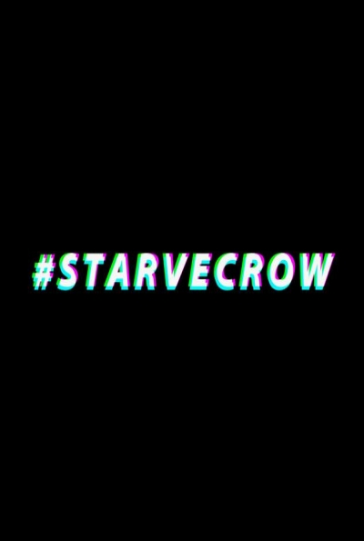 Poster #Starvecrow