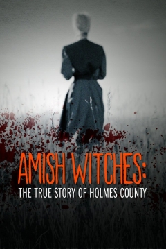 Poster Amish Witches: The True Story of Holmes County